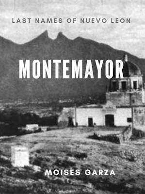 Montemayor Last Names of Nuevo Leon