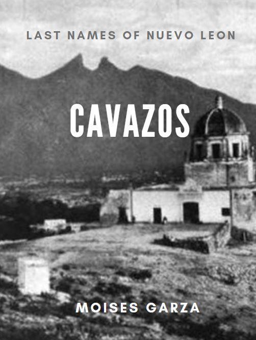 Cavazos Last Names of Nuevo Leon