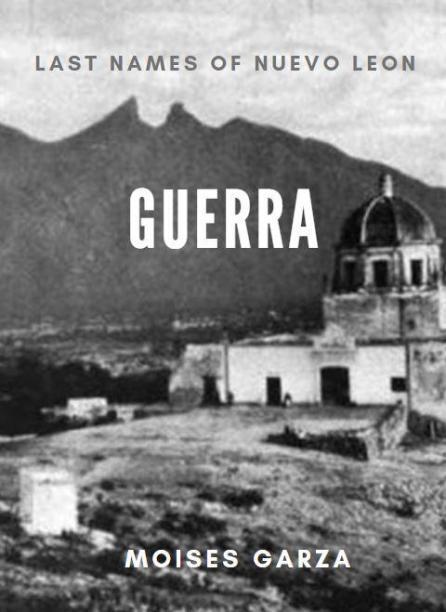 Guerra Last Names of Nuevo Leon